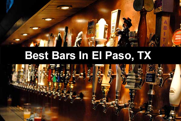 Best Bars In El Paso Tx To Meet Girls